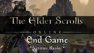 Elder Scrolls Online - End Game (Veteran Ranks)(A quick overview of the end game Veteran Rank system in ESO. Force Strategy Gaming: http://www.ForceStrategyGaming.com ..., 2014-03-07T04:21:34.000Z)