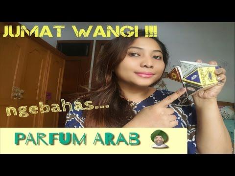 Jumat Wangi: Parfum Arab