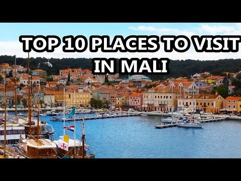 Best Places To Visit - MALI | Travel & Tourism
