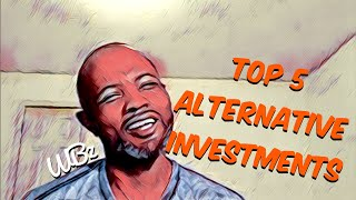 List Of Alternative Investments | Top 5 Ways To Invest Video