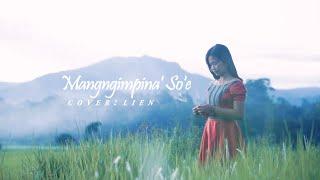 MANGNGIMPINA' SO' E Cover By LIEN - Lagu Toraja -Ciptaan : HAMZAH