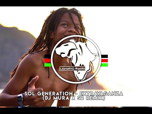 Sol Generation - Extravaganza (Dj Mura X S2 Remix)
