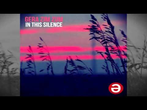 Gera Zim Zum - In This Silence (Vocal Mix)