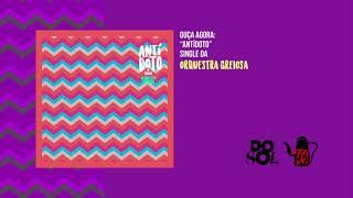 Baixar Orquestra Greiosa - Antídoto (Single)