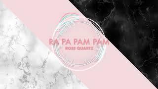 {Lyrics Video} Rose Quartz Ra pa pam pam (Myanmar Ver.)