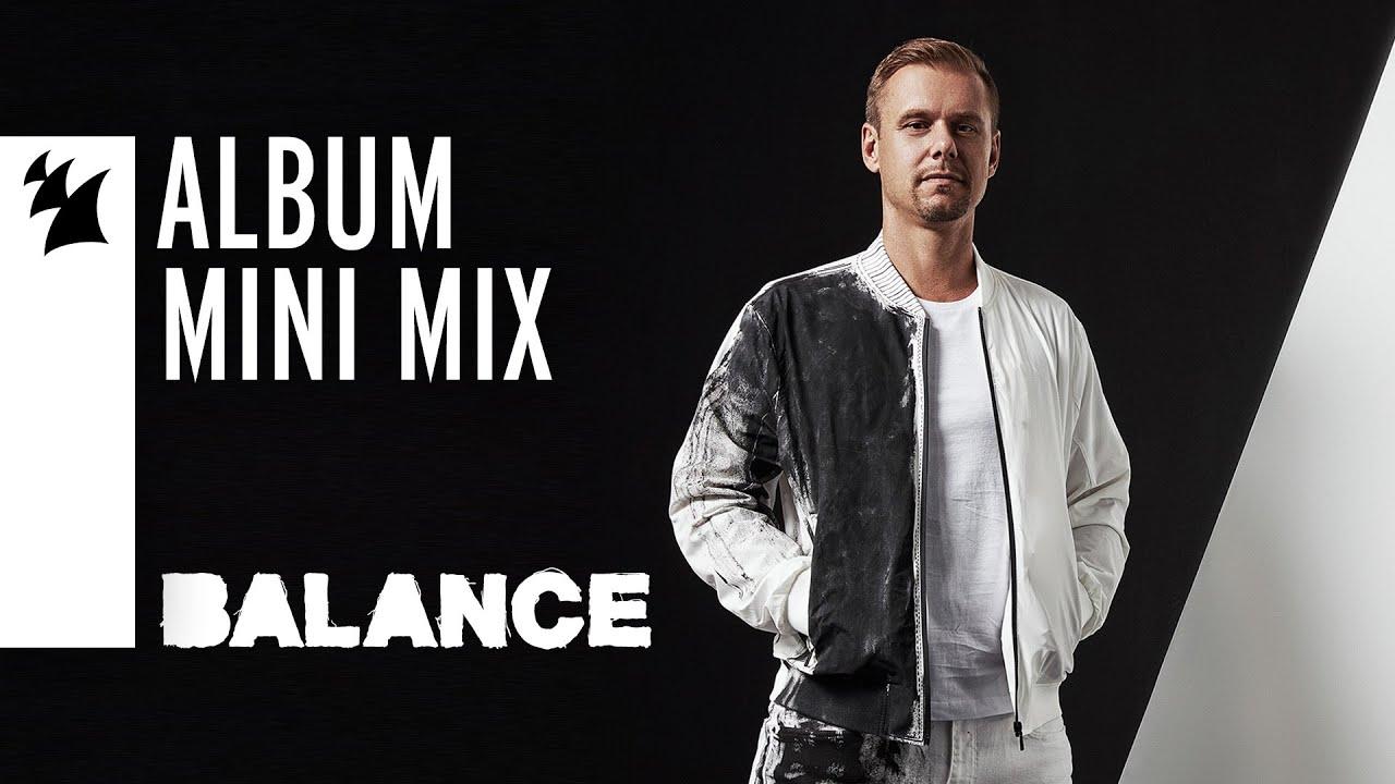 Armin van Buuren - Balance [OUT NOW] (Mini Mix)