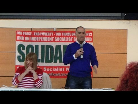 Solidarity Conference Part: 2 The Glo Centre Motherwell 14th March