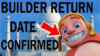 (HINDI) Builder's Return DATE CONFIRMED in clash of clans
