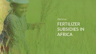 Fertilizer Subsidies in Africa