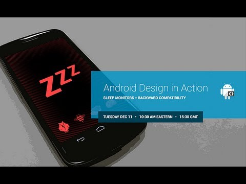 Android Design in Action: Sleep Monitors and Backward Compatibility