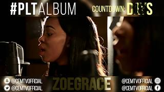 Zoe Grace - #PLTAlbum Countdown: 18 Days To Go! (Great Is Your Love - Walls Group & David Crowder)
