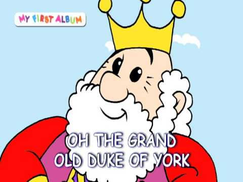 Oh, the grand old Duke of York