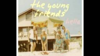 The Young Friends - I Won
