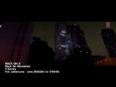 ROCK ON REVISITED Video Song   Rock On 2  Farhan Akhtar, Shraddha Kapoor, Arjun Rampal, Purab Kohli