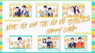 [Vietsub] Happy Camp 07/09/2019 | La Chí Tường, Đồng Trác, Thái Từ Khôn