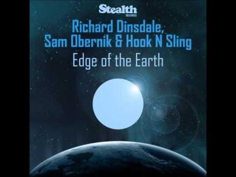 Richard Dinsdale & Hook N Sling feat. Sam Obernik - Edge Of The Earth (Tommy Trash Remix).wmv