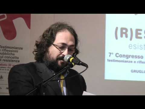 (R)ESISTENZE. esistenze resistenti - Relazione di Gabriele Moroni