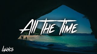 Ali Gatie - All The Time feat. Jordan Solomon (Lyrics / Lyric)