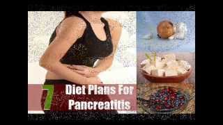 7 Effectual Diet Plans For Pancreatitis