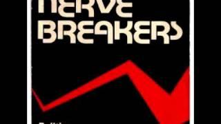 Nervebreakers: Politics