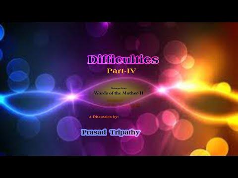 Difficulties Part-4 ll Prasad Tripathy
