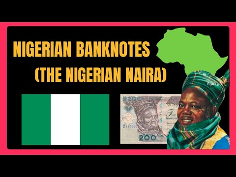 The Nigerian Currency - The Naira Banknote