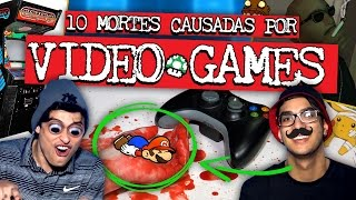 10 MORTES CAUSADAS POR VIDEO GAMES