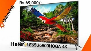 4K 65 Inch Android Tv HAIER Lowest Bajet 69 000