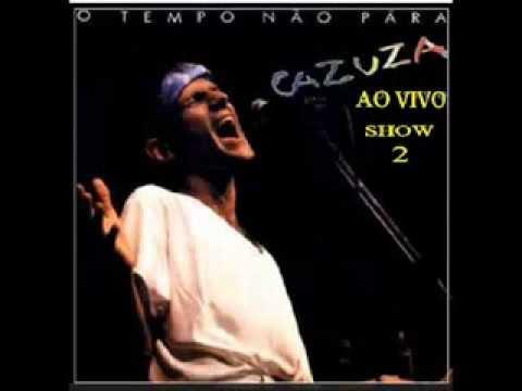 CAZUZA-SHOW INÉDITO-O TEMPO NÃO PÁRA 2 [SIMAS]