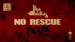 Tha Trickaz - No Rescue (Figure Remix) [Otodayo Records]