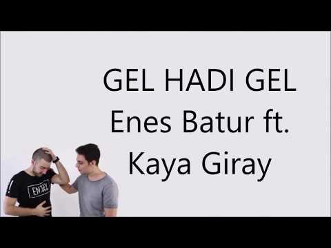 Gel Hadi Gel Lyrics Ebs Ft Kaya Giray Youtube