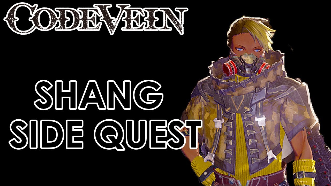 Code Vein Shang Side Quest Guide