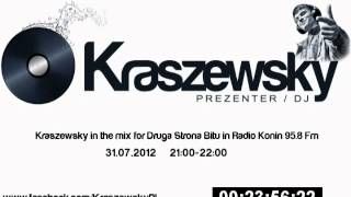 Kraszewsky in the mix - Druga Strona Bitu 31.07.2012.wmv