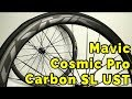 Mavic Cosmic Pro Carbon SL UST Disc Road Wheelset - Everything you need to know