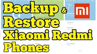 Backup and Restore Xiaomi Redmi phones running on Miui 9 | Miui 10