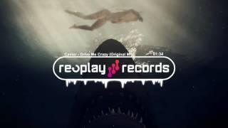 Repeat youtube video Cavior - Drive Me Crazy (Original Mix)