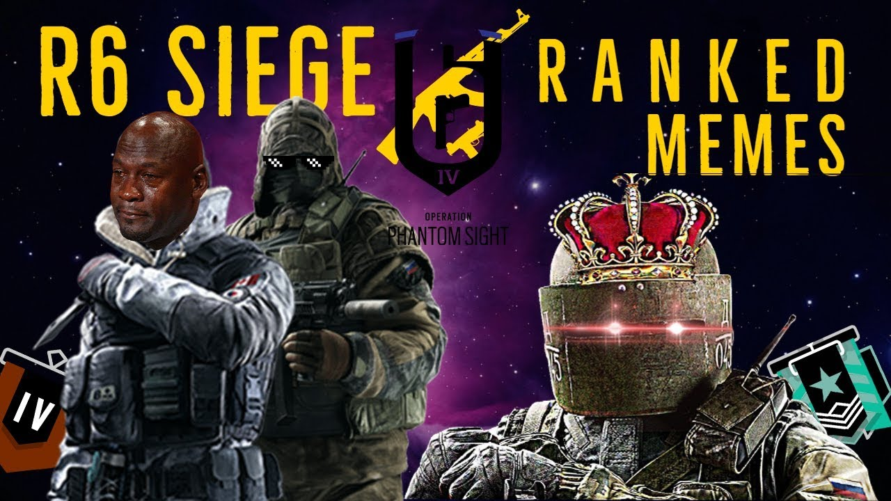 "Rainbow Six Siege | Ranked Memes #1 ""memes & screams"" – memes"