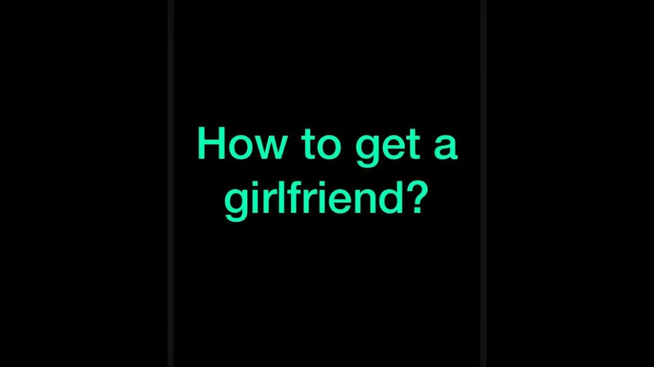 How to find out if a girl is dating someone