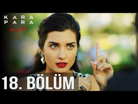 Kara Para Aşk 18. Bölüm (HD)