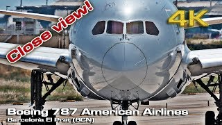 Boeing 787 Dreamliner American Airlines (Close view) [4K]