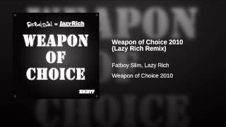 Weapon of Choice 2010 (Lazy Rich Remix)