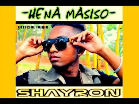 SHAYRON - HENA MASISO [OFFICIAL AUDIO]