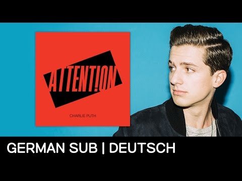 Charlie Puth - Attention [GERMAN SUB + LYRICS]