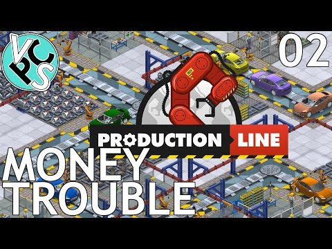 Money Trouble : Let's Play Production Line EP02 - Alpha 1.30 Manufacturing Tycoon Gameplay