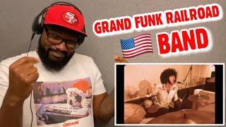 Grand Funk Railroad - We're An American Band | REACTION