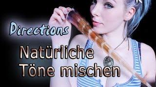 NATÜRLICHE TÖNE mischen - DIRECTIONS