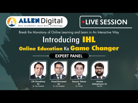 Introducing Online Education ka Game Changer - IHL (Interactive Happy learning) #ALLENDigital