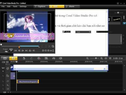 Hướng dẫn viết chữ và hiệu ứng trong Corel Video Studio Pro X4