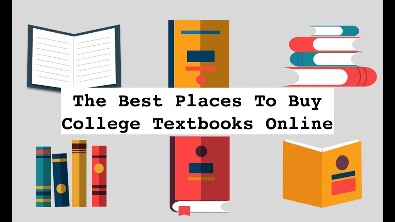 The Big List Of The Best Places To Buy College Textbooks Online