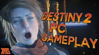 Destiny 2 - PC GAMEPLAY IMPRESSIONS IN 4K!